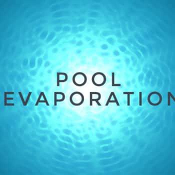 Pool Evaporation